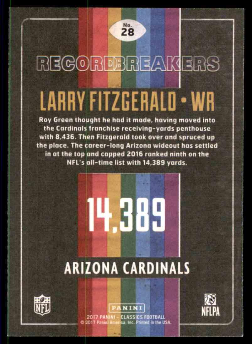 2017 Panini Classics Record Breakers Larry Fitzgerald(D)139=14 #28 card back image