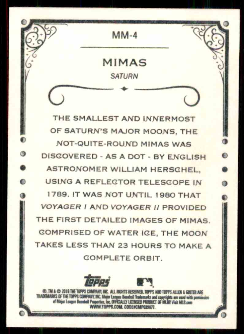 2018 Topps Allen & Ginter Magnificent Moons Mimas #MM-4 card back image