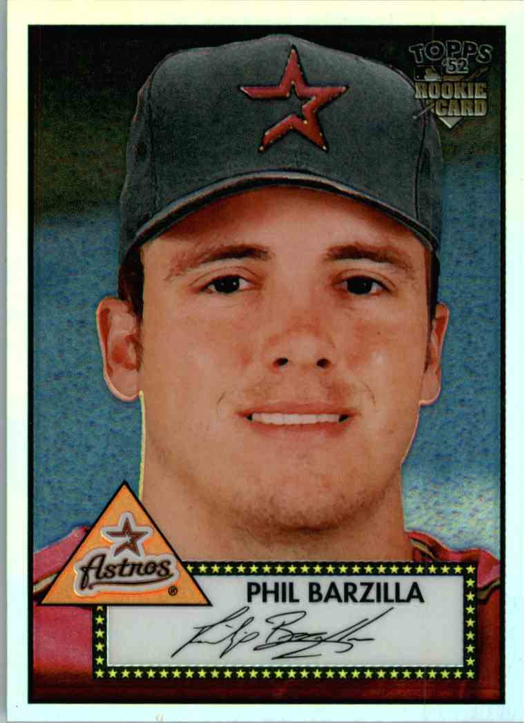 2006 Topps 52 Philip Barzilla #TCRC87 card front image