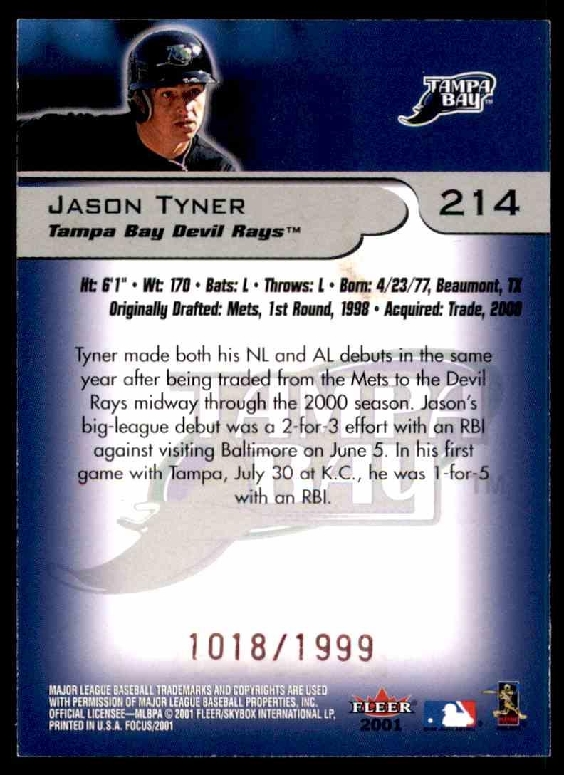 2001 Fleer Focus Jason Tyner #214 card back image