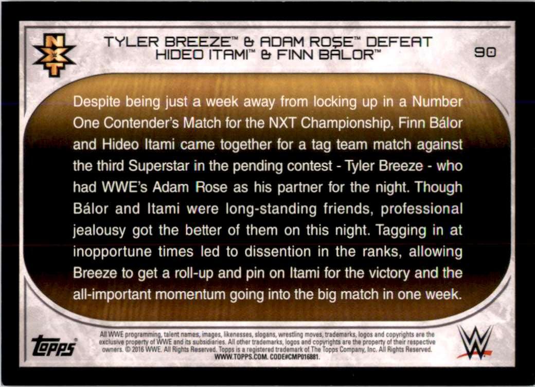 2016 Topps Wwe Road To WrestleMania Tyler Breeze & Adam Rose Defeat Hideo Itami & Finn Balor #90 card back image