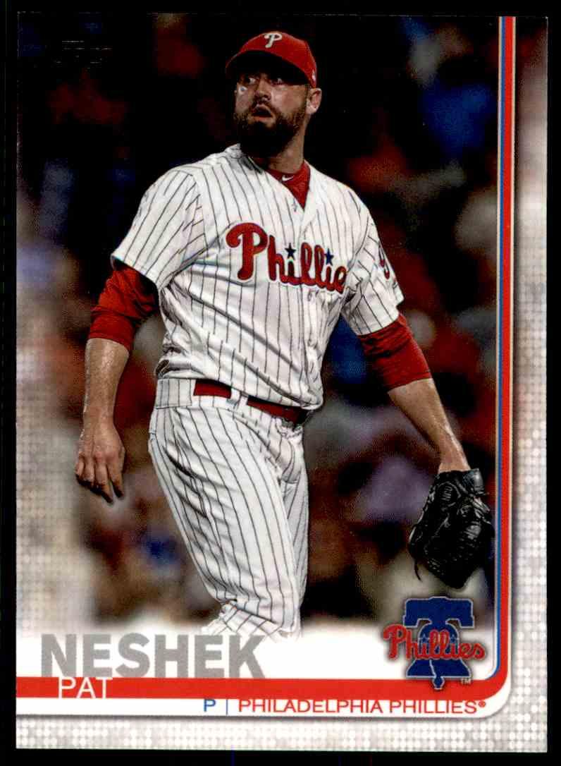 2019 Topps Series 2 Pat Neshek #668 card front image