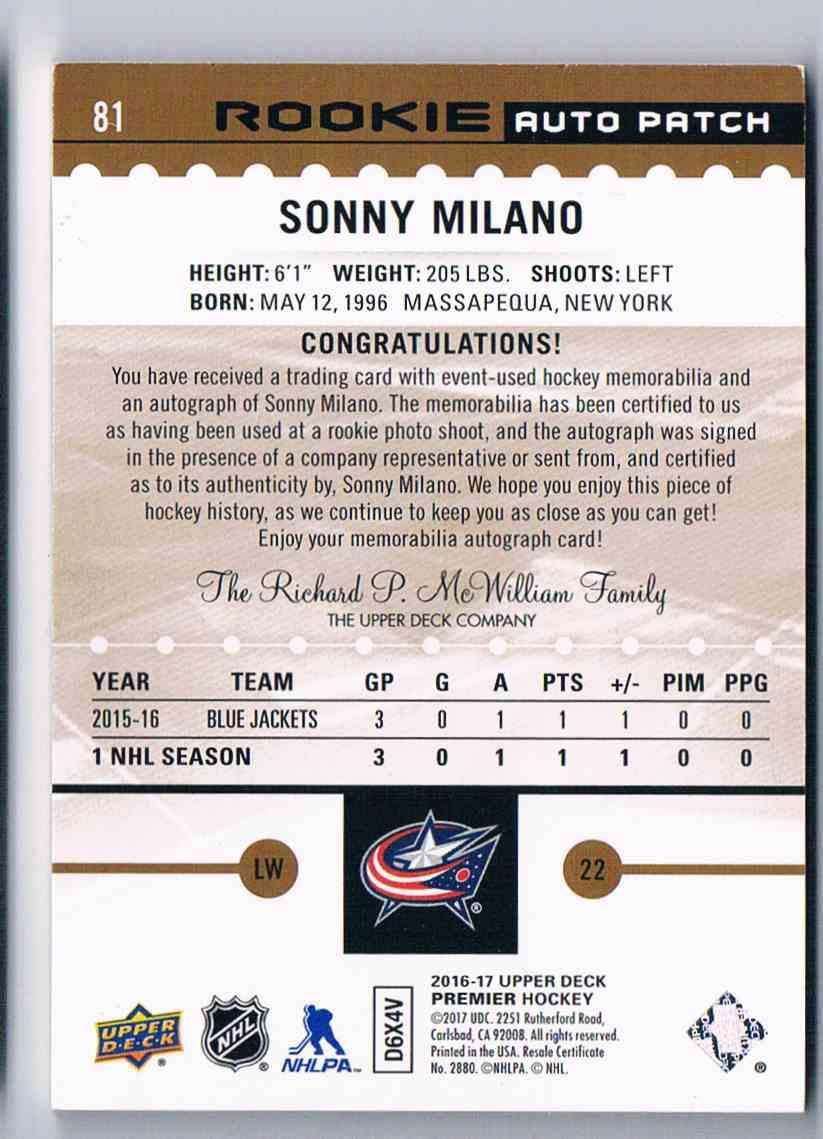 2016-17 Upper Deck Premier Rookie Auto Patch Gold Spectrum Sonny Milano #81 card back image