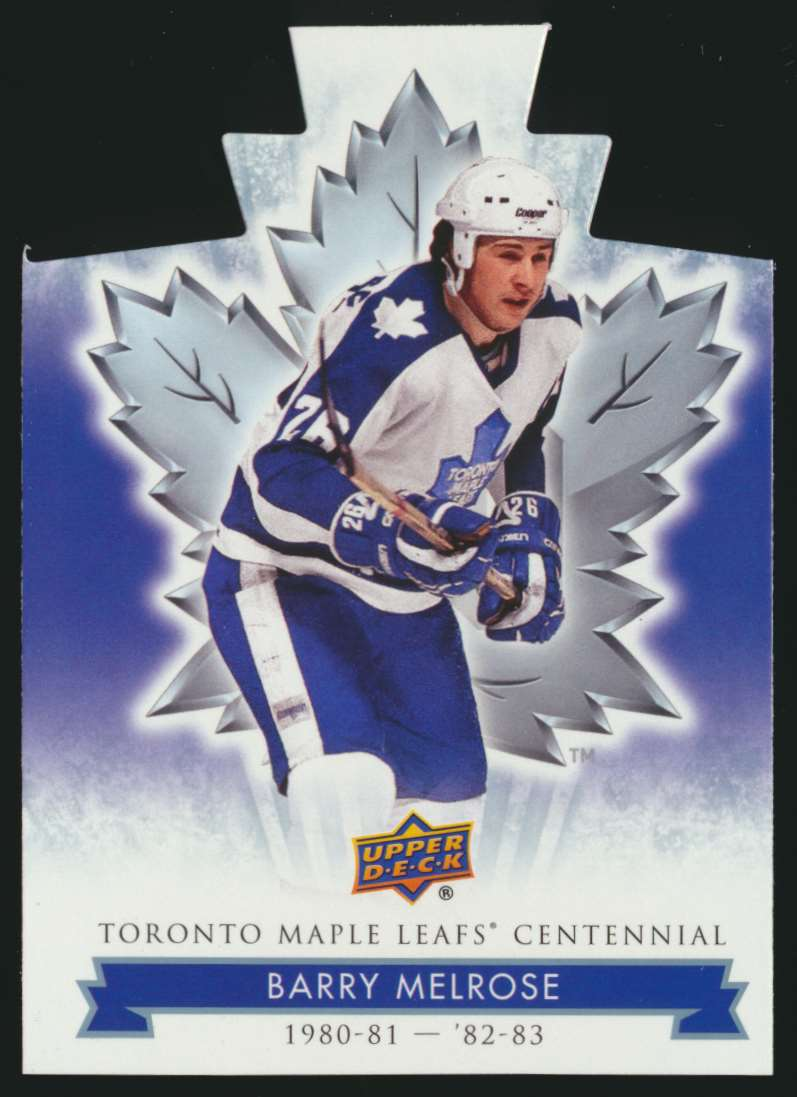 2017-18 UD Maple Leafs Centennial Die Cut Barry Melrose #9 card front image