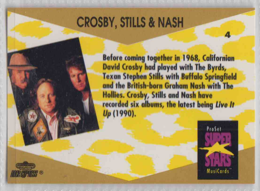 1991 Pro Set SuperStars MusiCards Crosby, Stills & Nash #4 card back image