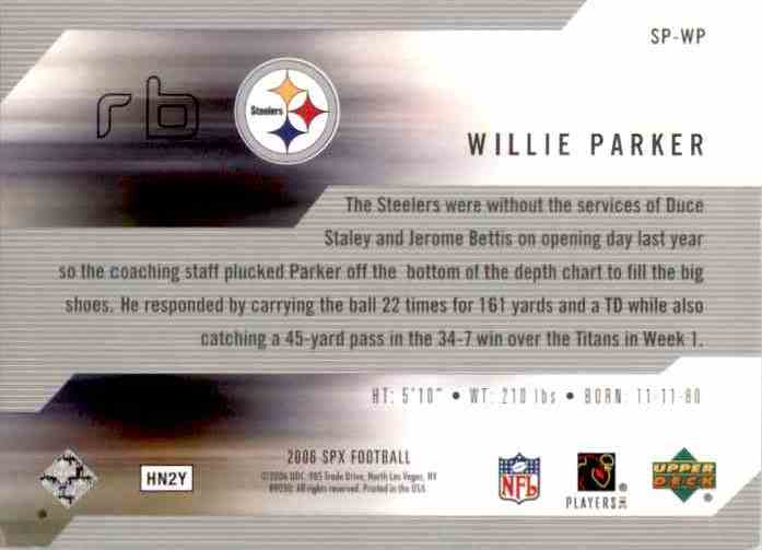 2006 SPx SPxcellence Willie Parker #SP-WP card back image