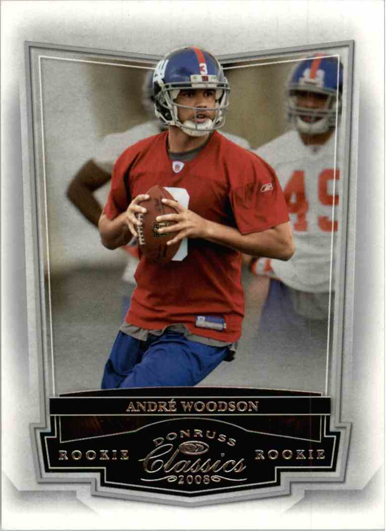 2008 Donruss Classics Andre Woodson #172 card front image
