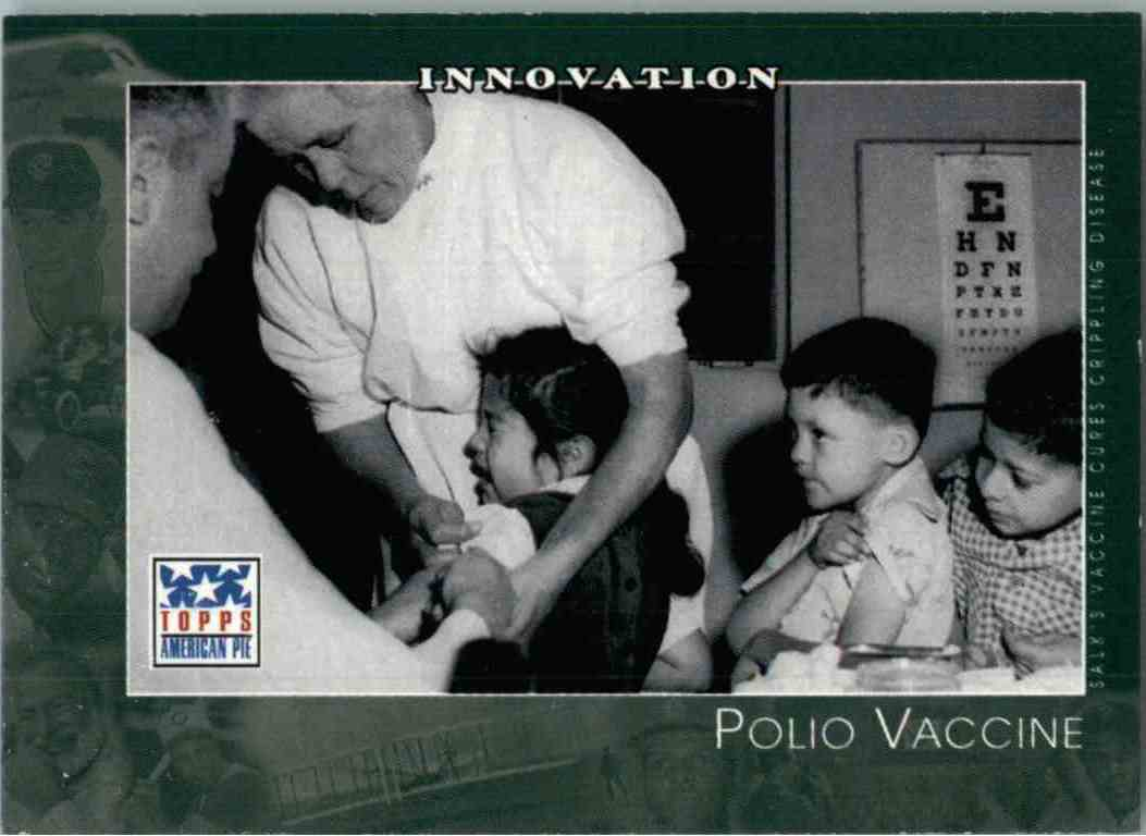 2002 Topps American Pie Polio Vaccine #59 card front image