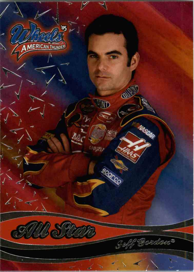2005 Wheels American Thunder All Star Jeff Gordon #40 card front image
