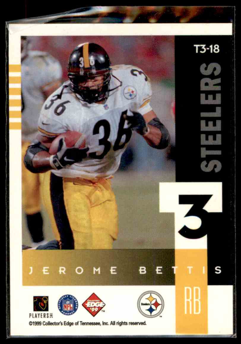 1999 Collector's Edge Supreme T3 Jerome Bettis #T18 card back image