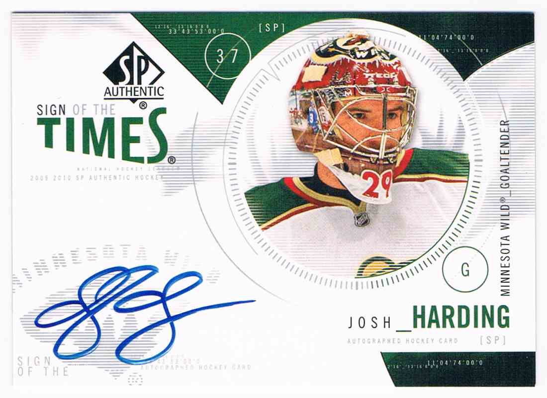 2009-10 Upper Deck SP Authentic Sign Of The Times Josh Harding #ST-JH card front image