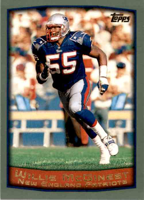 1999 Topps Willie McGinest #155 card front image