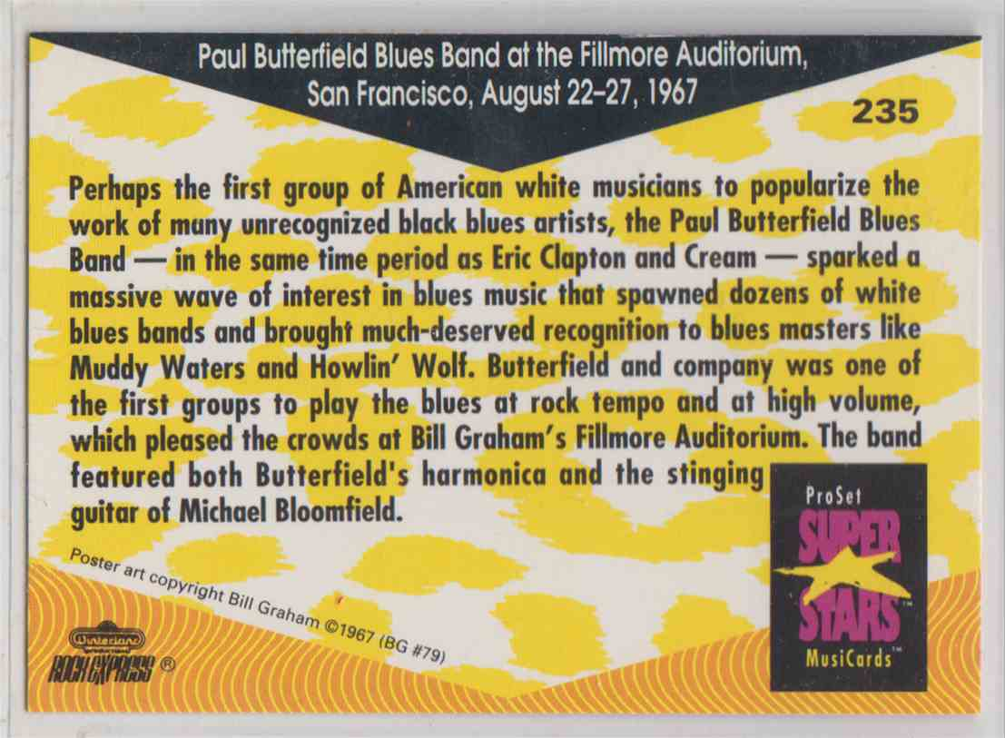 1991 Pro Set SuperStars MusiCards Paul Butterfield Blues Band At The Fillmore Auditorium, San Francisco, August 22-27, 1967 #235 card back image