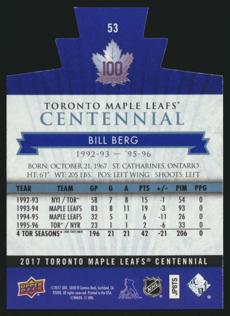 2017-18 UD Maple Leafs Centennial Die Cut Bill Berg #53 card back image