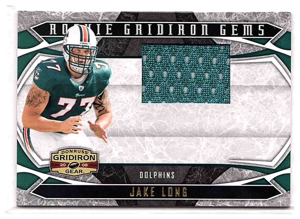 2008 Onruss Gridiron Gear Rookie Gridiron Gems Jerseys Jake Long #234 card front image