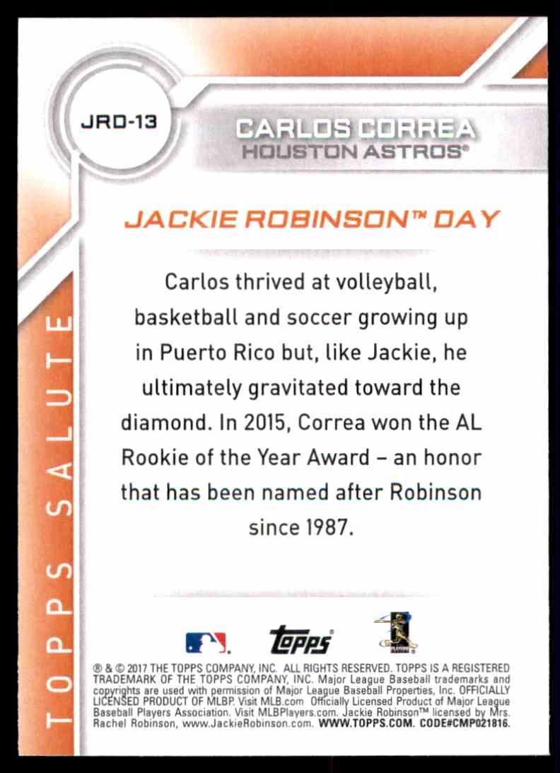 2017 Topps Jackie Robinson Day Carlos Correa #JRD-13 card back image