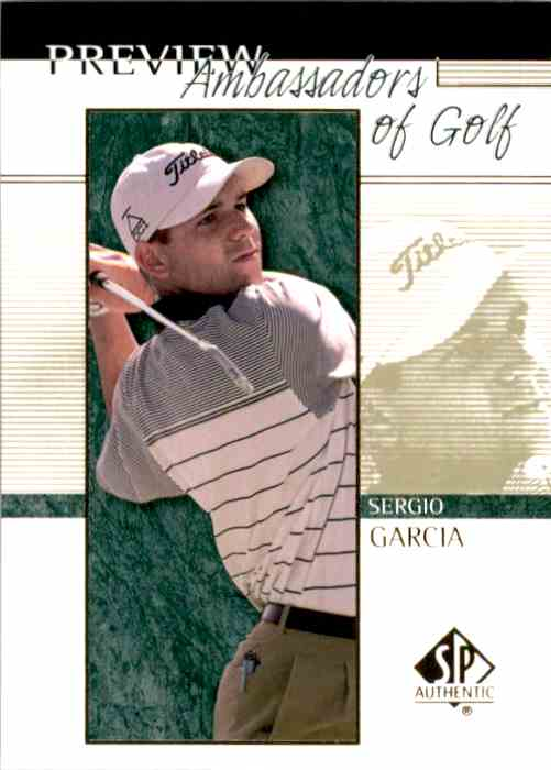2001 SP Authentic Preview Sergio Garcia Ag #59 card front image