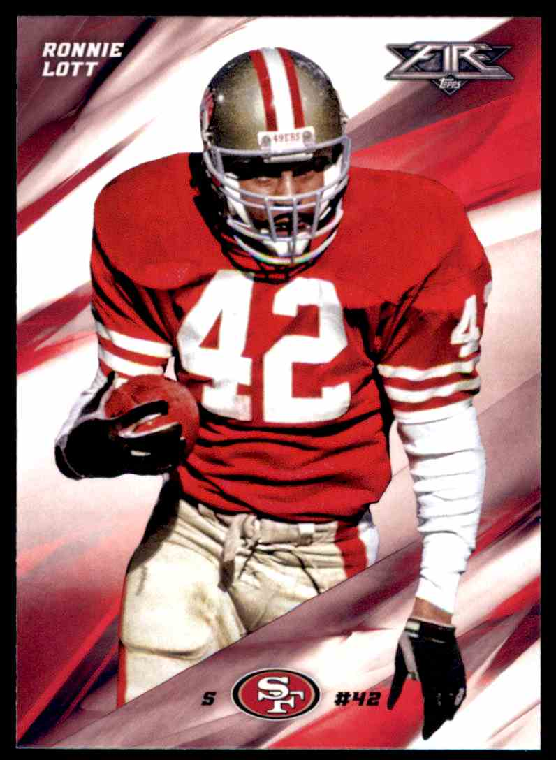 668a5c9bf 2015 Topps Fire Ronnie Lott - San Francisco 49ers  25 card front image