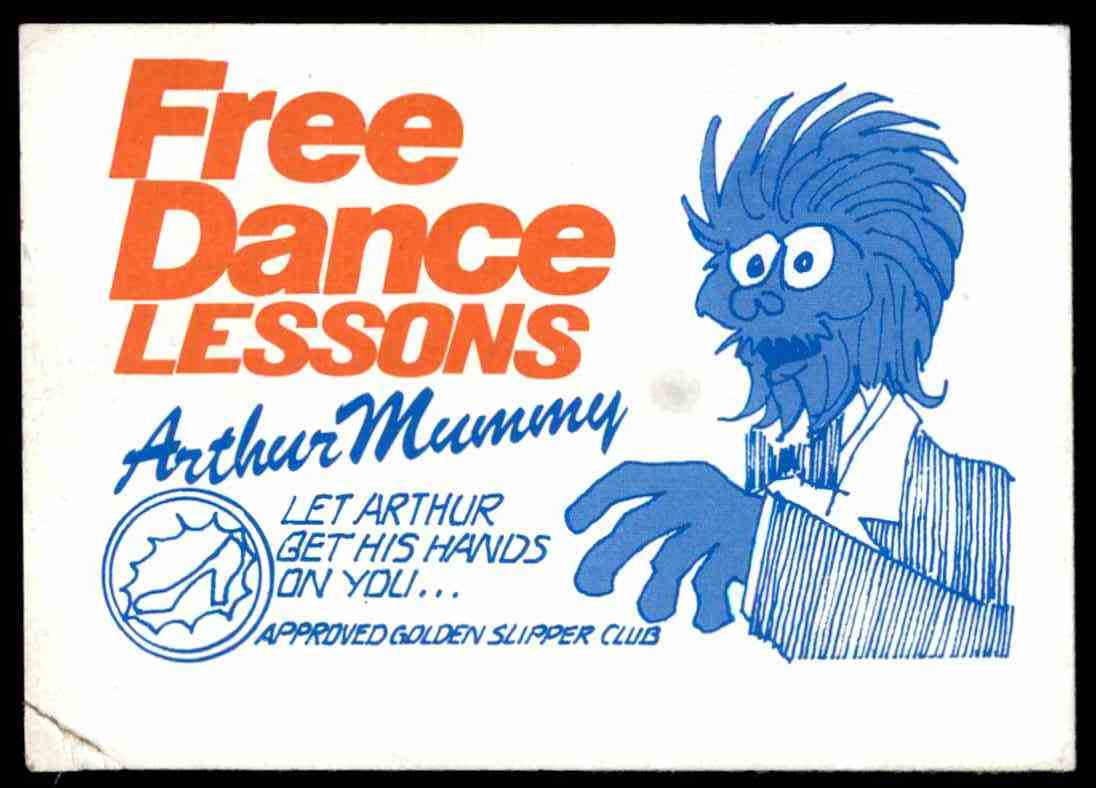 1971 Fleer Beautiful People Ugly Stickers Insert Free Dance Lessons Arthur Mummy card front image