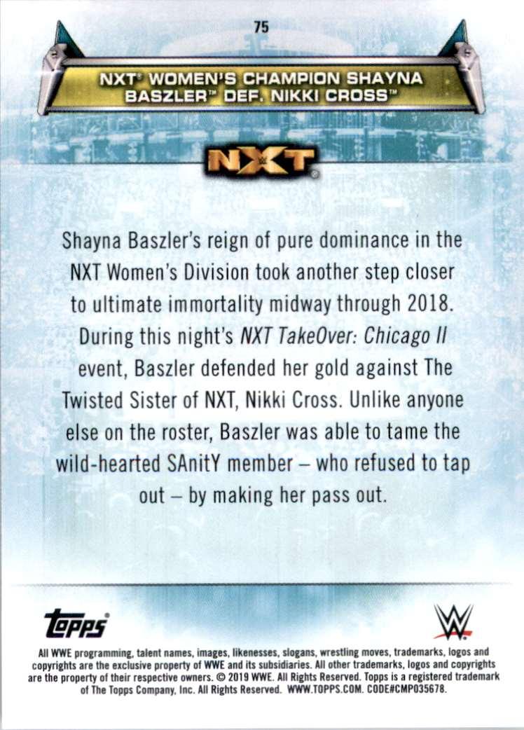 2019 Topps Wwe Women's Division Women's Champion Shayna Baszler Def. Nikki Cross #75 card back image