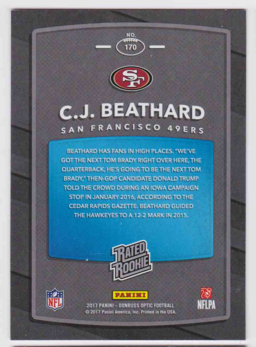 2017 Donruss Optic Rated Rookie 49ers C.J. Beathard #170 card back image