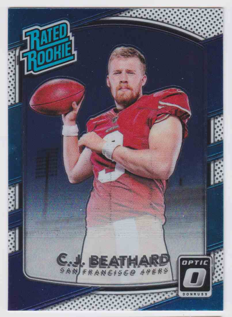 2017 Donruss Optic Rated Rookie 49ers C.J. Beathard #170 card front image
