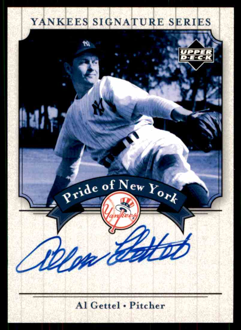 2003 Upper Deck Yankees Siganture Series Al Gettel card front image