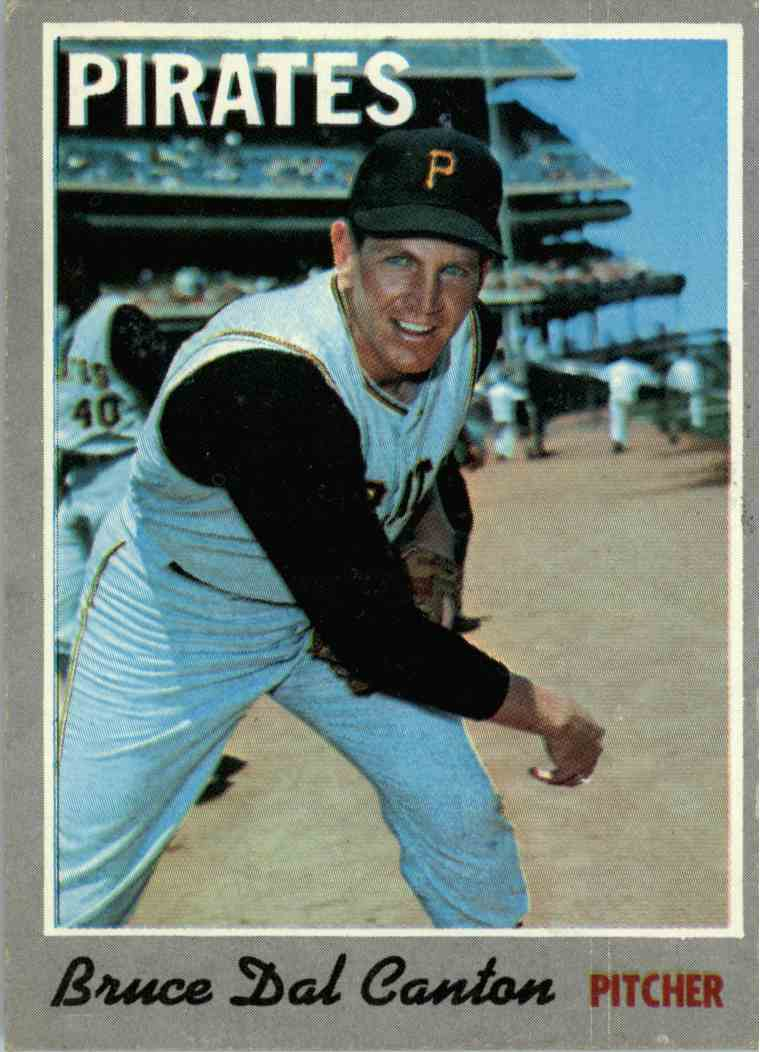 1970 Topps Bruce Dal Canton #52 card front image