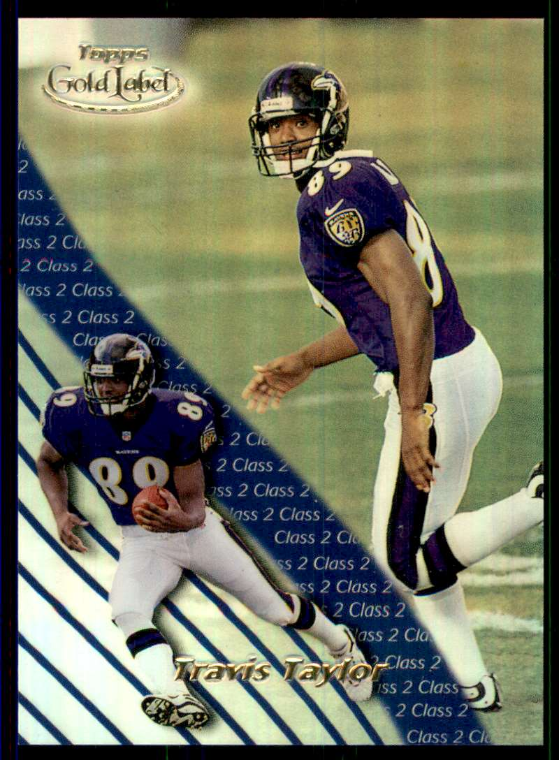2000 Topps Gold Label Class 2 Travis Taylor #92 card front image