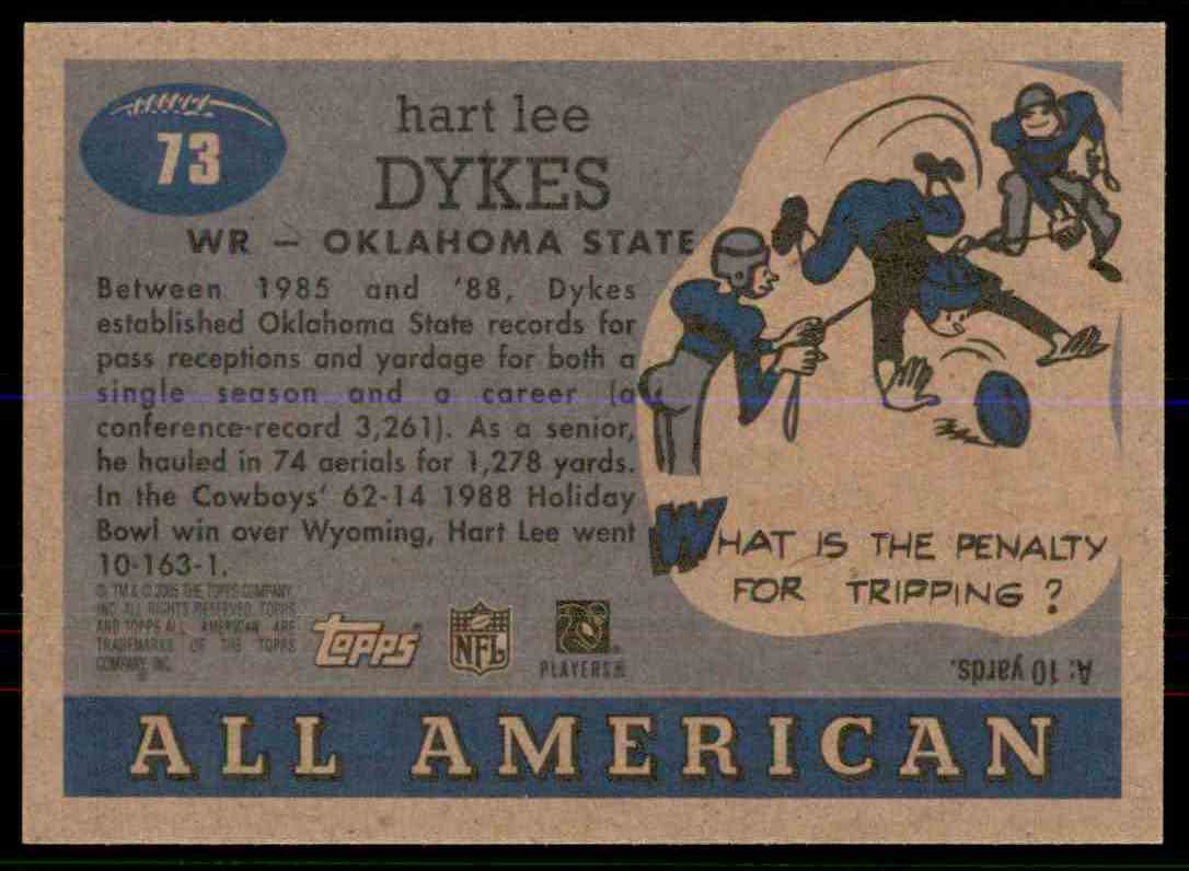 2005 Topps All American Hart Lee Dykes #73 card back image