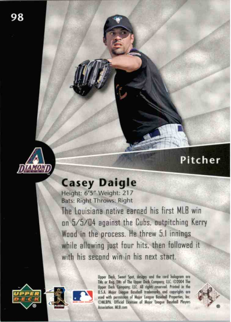 2004 Upper Deck Sweet Spot Casey Daigle #98 card back image