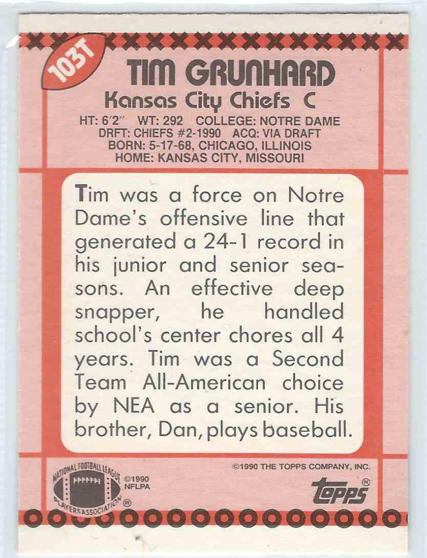 1990 Topps Traded Tim Grunhard #103T card back image