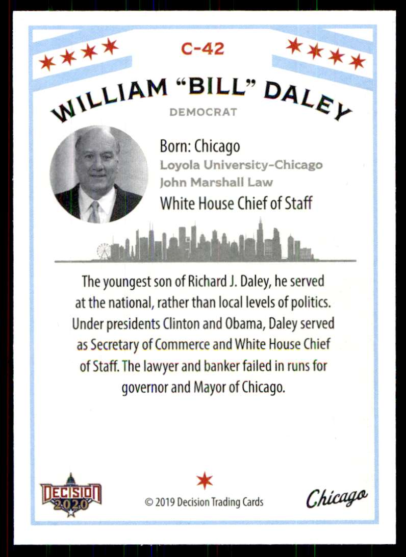 2020 Decision Chicago Poltiics William Bill Daley #C-42 card back image