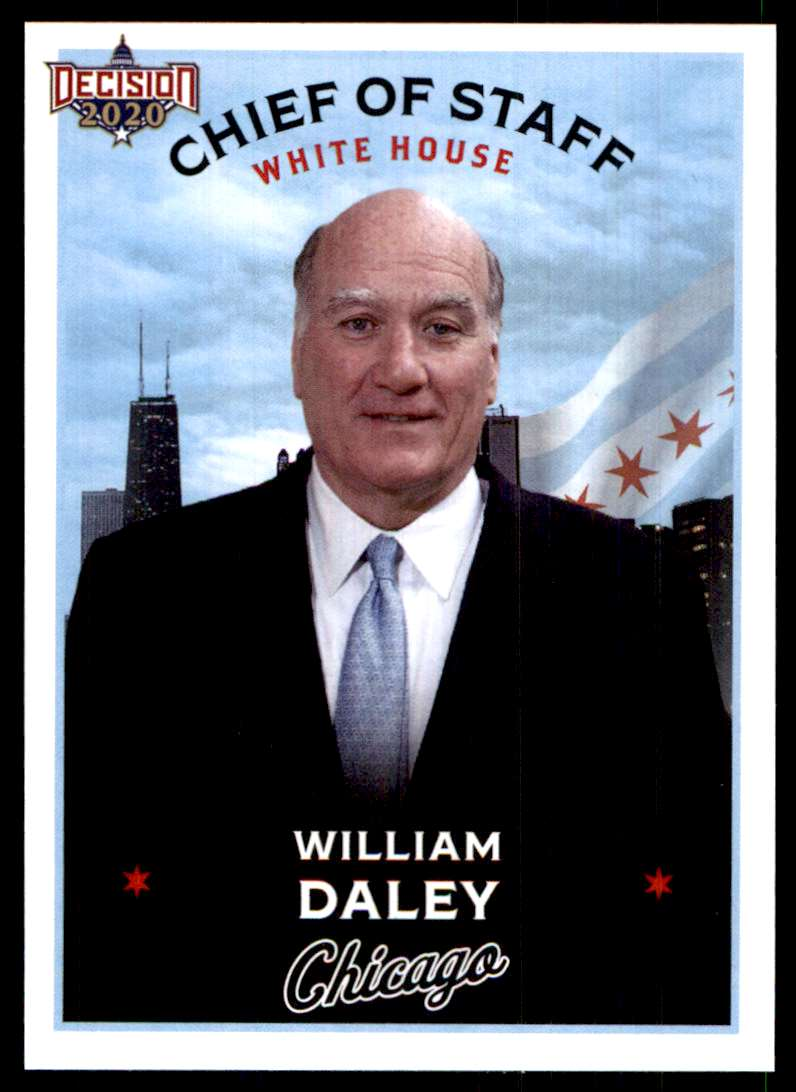 2020 Decision Chicago Poltiics William Bill Daley #C-42 card front image