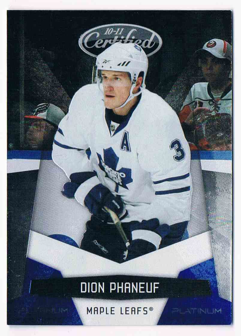 2010-11 Certified Platinum Blue Dion Phaneuf #137 card front image