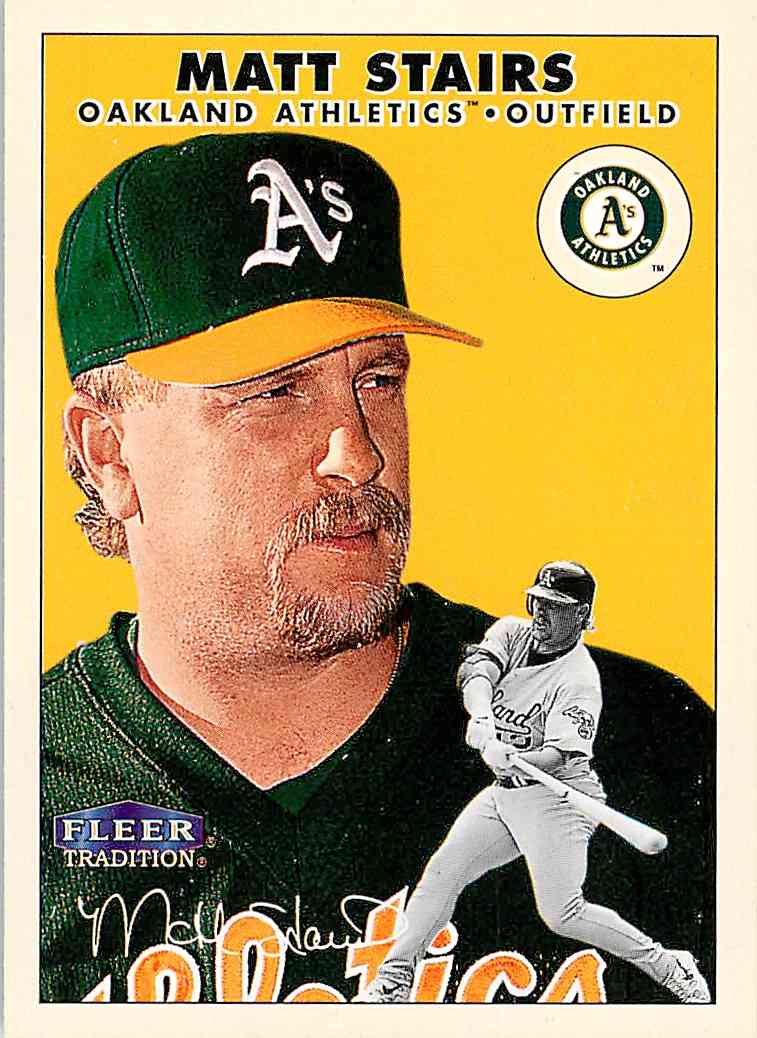 2000 Fleer Tradition Matt Stairs #301 card front image