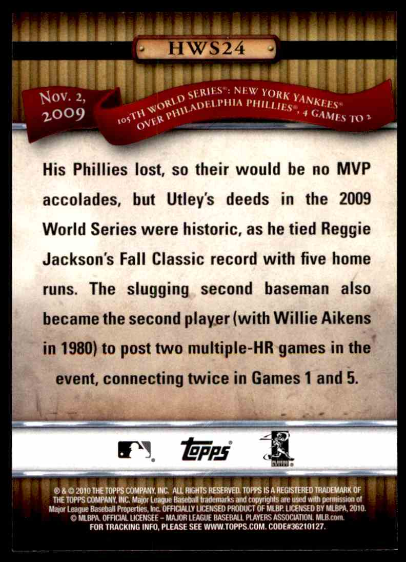 2010 Topps History Of The World Series Chase Utley #HWS24 card back image