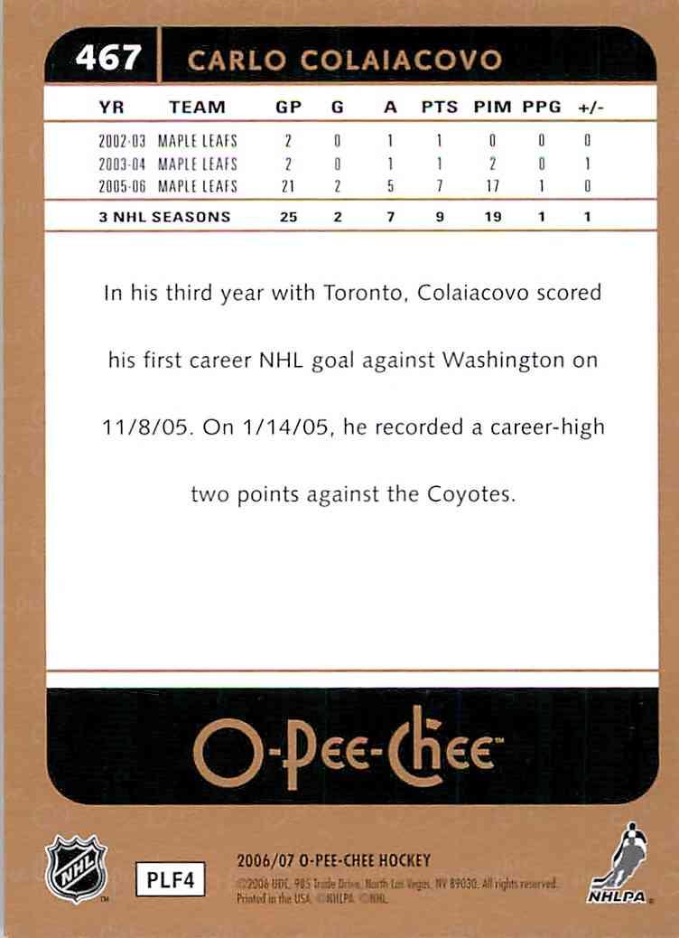 2006-07 O-Pee-Chee Carlo Colaiacovo #467 card back image